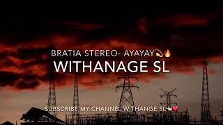 Bratia stereo ~ Ayayay ft, Tony Tonite