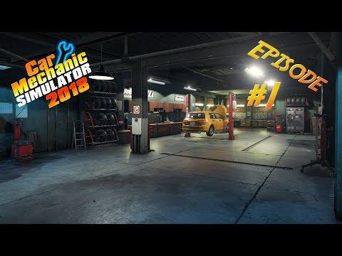 Car Mechanic Simulator 2018 - Epsiode 1 - Learning some new skills