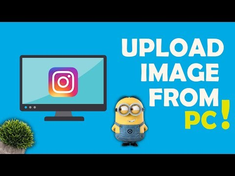 how to upload photo on instagram from pc🐛