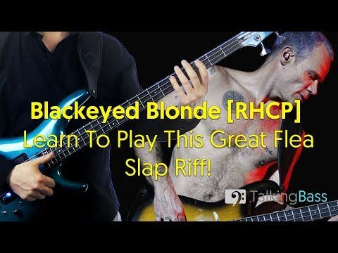 How To Play Blackeyed Blonde Slap Riff [RHCP]