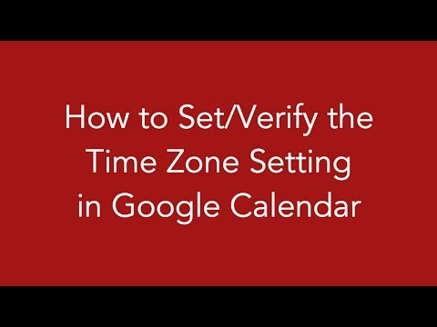 How to Set or Verify the Time Zone in Google Calendar