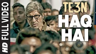 HAQ HAI Full Video Song | TE3N | Amitabh Bachchan, Nawazuddin Siddiqui & Vidya Balan | T-Series