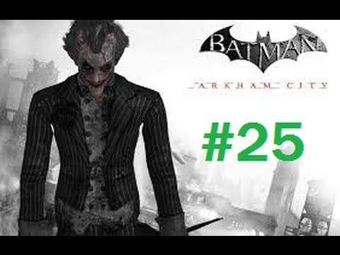 Batman Arkham City Part 25 Joker's Fun-House Frenzy!