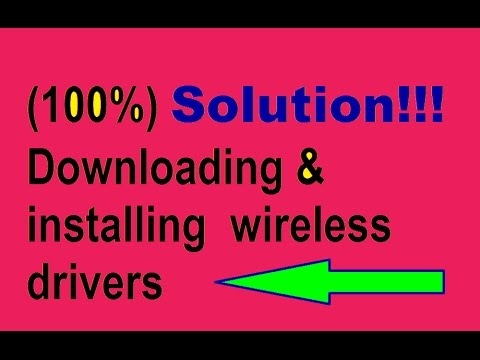 Downloading & Installing Wireless Lan drivers complete Solution