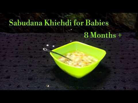 Sabudana Khichdi for Babies 8 months +