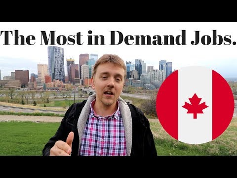 The Most in Demand Jobs in Canada in 2018