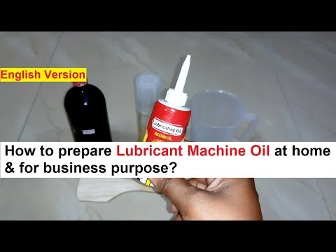 Lubricant Machine Oil Making 100% Real Formula