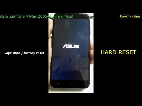 Asus Zenfone 4 Max ZC554KL Hard reset