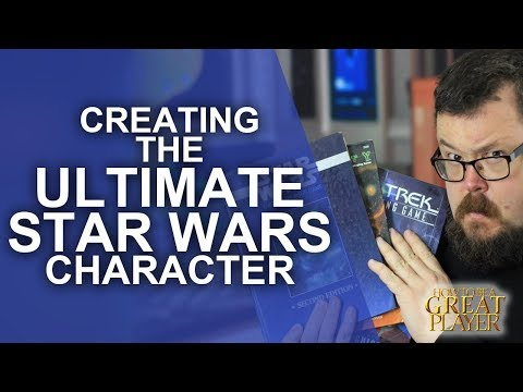 Great Role Player: Making epic Characters for your Star Wars Roleplaying game - Game Master Tips