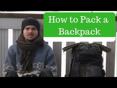 How to Pack a Backpack for Hiking and Backpacking