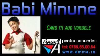 Download Babi Minune  - Cand iti aud vorbele - manele vechi de dragoste
