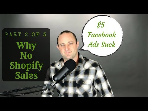 No Shopify Sales? - Hint: $5 Per Day (2 of 3)