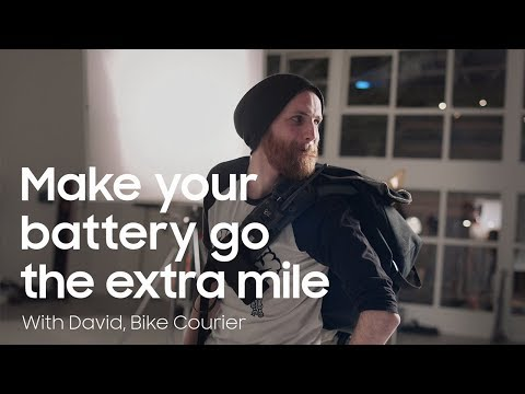 Samsung Galaxy S9 | S9+ | Make your battery go the extra mile with David, Bike Courier