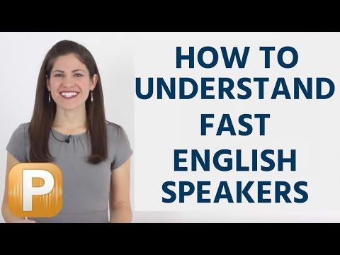 How To Understand Fast English Speakers