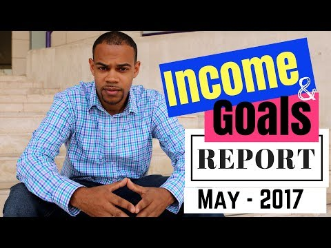 May 2017 Monthly Income and Goal Report