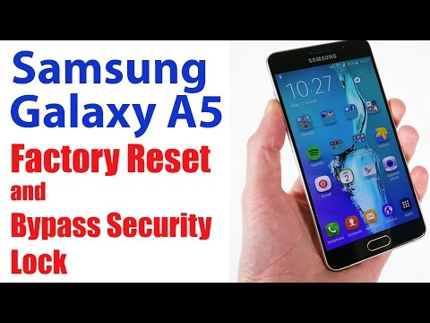 Samsung Galaxy A5 Factory Reset, Bypass Security Password, Lock, Pin, Pattern Lock