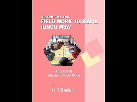 How to write MSW field work report (IGNOU)
