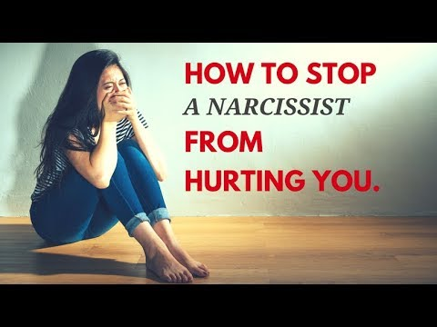 How To Stop A Narcissist From Hurting You