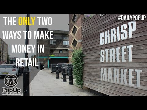 The ONLY Two Ways to Make Money in Retail │The Daily Popup #4