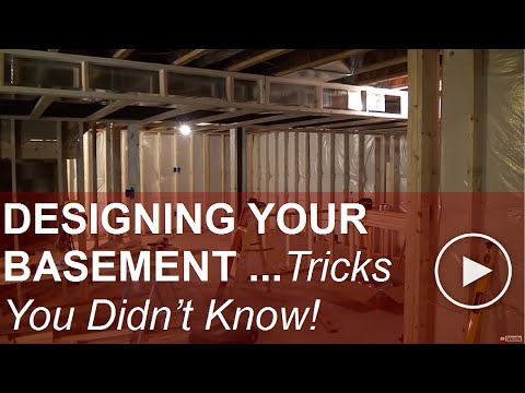 Designing Your Basement (This is a LONG Video:-) )