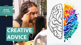 Is This Some Of The Best Advice For Creatives & Artists?   Russell Brand