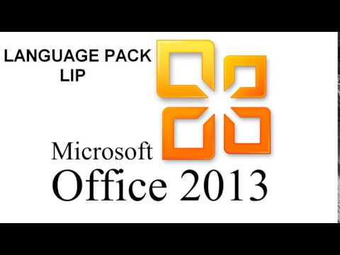 Microsoft Office 2013 language interface pack LIP