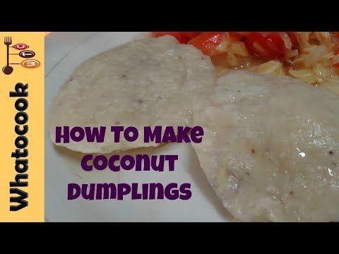How To Make Caribbean Coconut Dumplings