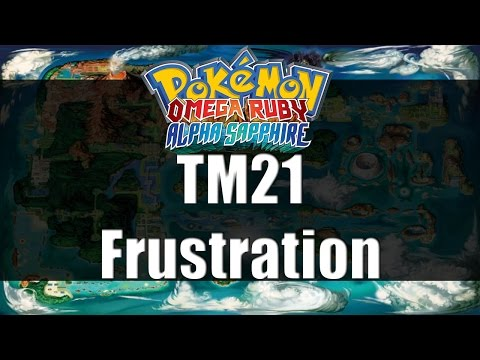 Pokemon Omega Ruby & Alpha Sapphire | Where to get TM21 Frustration