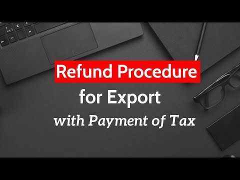 Refund Procedure for Export with Payment of IGST