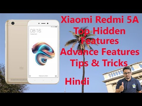 Hindi || Xiaomi Redmi 5A Top Hidden Features, Advance Features, Tips & Tricks