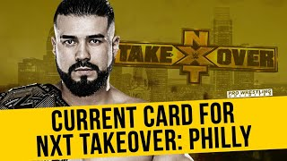 SPOILER ALERT: Current Card For NXT Takeover: Philly
