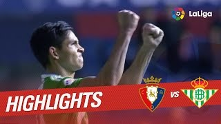 Resumen de Osasuna vs Real Betis (1-2)