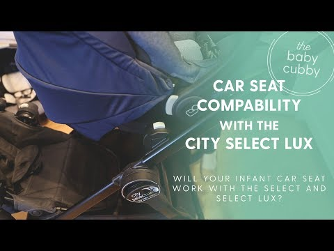 Baby Joggers City Select Lux Car Seat Compatibility | UPDATED 2018
