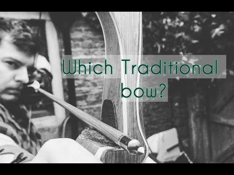 Different Types of Traditional Bows