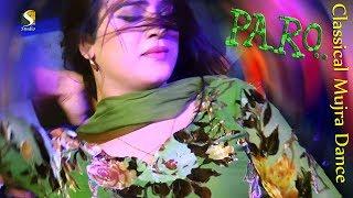 Paarri Paro - Classical Bollywood - Mujra Dance 2018