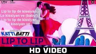 Lip To Lip De Kissiyan Katti Batti Song Full Lyrics | Imran Khan | Kangana Ranaut