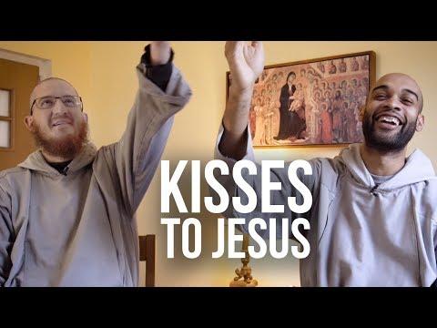 Kisses to Jesus