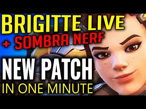 New Overwatch Patch - Brigitte Live & Sombra Nerf [Patch in A Minute]