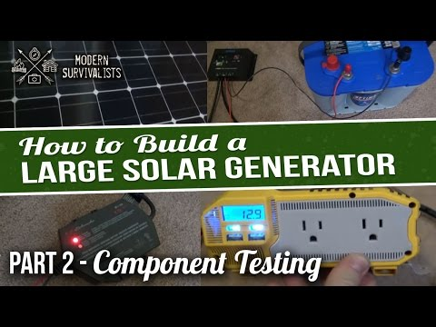 How To Build A Solar Generator (2,000 Watt) – Part 2 - Component Testing