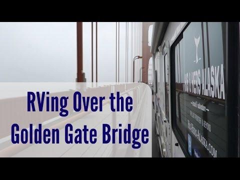 RV Across the Golden Gate Bridge [North American Road Trip #95]