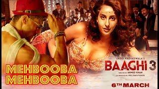 Baaghi 3   Mehbooba Mehbooba Song   Nora Fatehi   Tiger Shroff   Neha Kakkar   Meet Bros Item Number