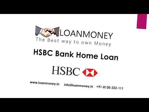 HSBC Bank Home Loan in Delhi NCR through LoanMoney