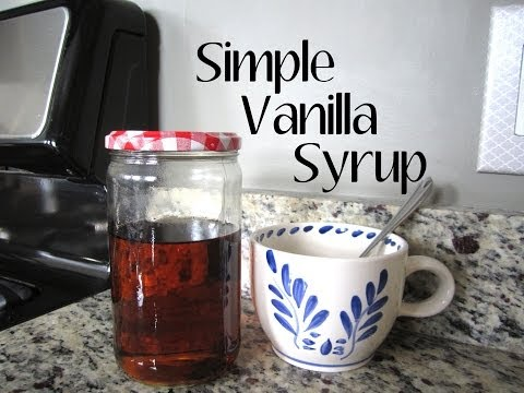 How To: Homemade Vanilla Syrup in 5 Minutes!