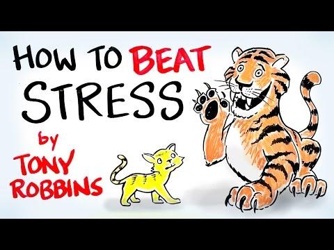 5 Keys to Beating Stress - Tony Robbins