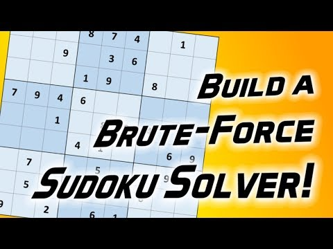 Build a Brute-Force Sudoku Solver!