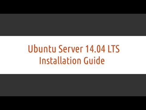 Ubuntu Server 14.04 LTS Trusty Tahr Installation Guide