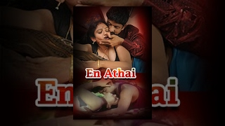 En athai - Romantic Tamil Movie