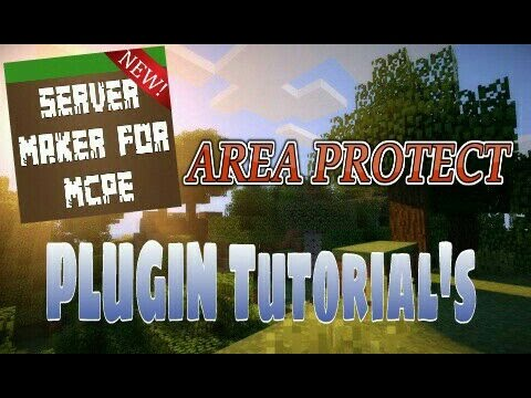 Area Protection - Server Maker For MCPE