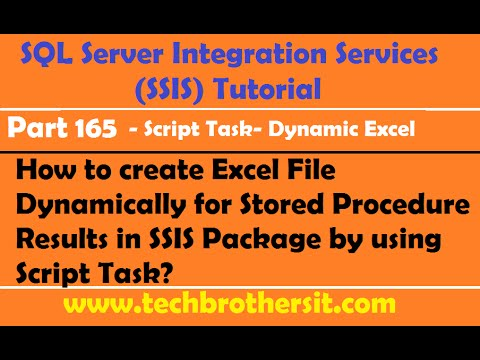 Create Excel File Dynamically for Stored Procedure Results in SSIS Package by using Script Task-P165