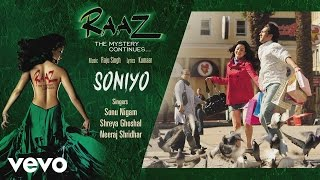 Soniyo - Official Audio Song   Raaz - The Mystery Continues   Sonu Nigam